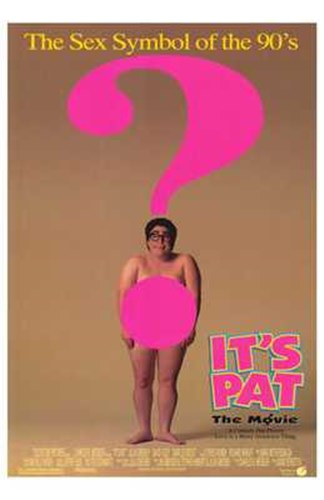 It's Pat: the Movie Poster by Unknown for $26.25 CAD
