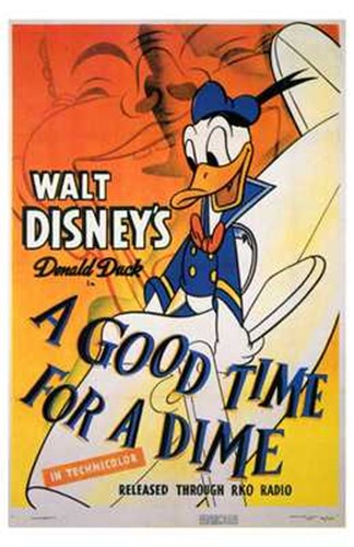 A Good Time for a Dime Poster by Unknown for $26.25 CAD