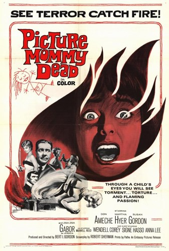 Picture Mommy Dead Poster by Unknown for $26.25 CAD