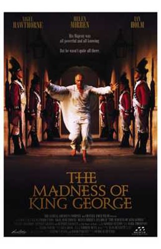 The Madness of King George Poster by Unknown for $26.25 CAD