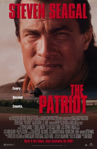 The Patriot Steven Seagal Poster by Unknown for $26.25 CAD