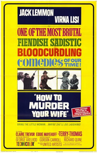 How to Murder Your Wife Poster by Unknown for $26.25 CAD