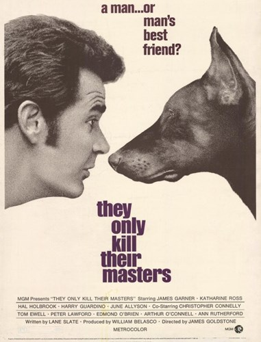 They Only Kill Their Masters Poster by Unknown for $26.25 CAD