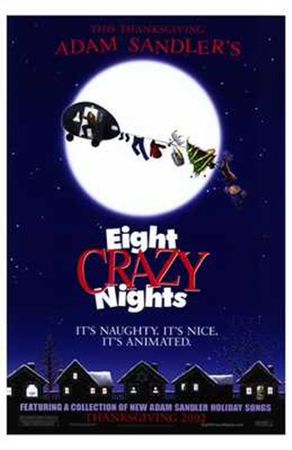 Adam Sandler's Eight Crazy Nights Poster by Unknown for $26.25 CAD