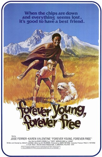 Forever Young Forever Free Poster by Unknown for $26.25 CAD