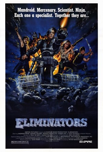 Eliminators Poster by Unknown for $26.25 CAD