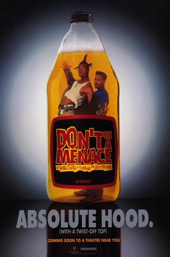 Don't Be a Menace to South Central Absolute Hood Poster by Unknown for $26.25 CAD