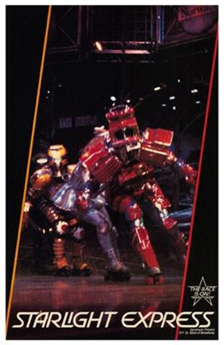 Starlight Express (Broadway Musical) Poster by Unknown for $26.25 CAD