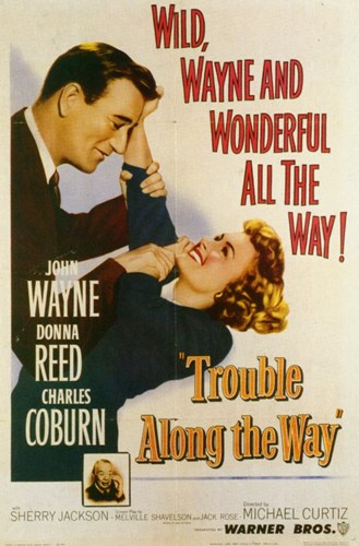 Trouble Along the Way Poster by Unknown for $26.25 CAD