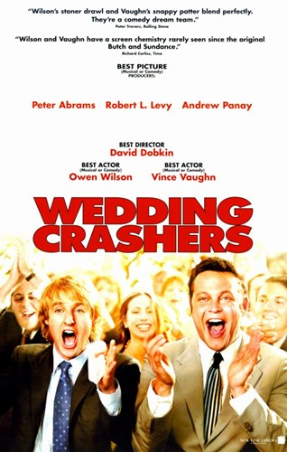 Wedding Crashers Poster by Unknown for $26.25 CAD