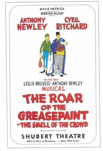 The (Broadway) Roar Of The Greasepaint Smell Of The Crowd Poster by Unknown for $26.25 CAD