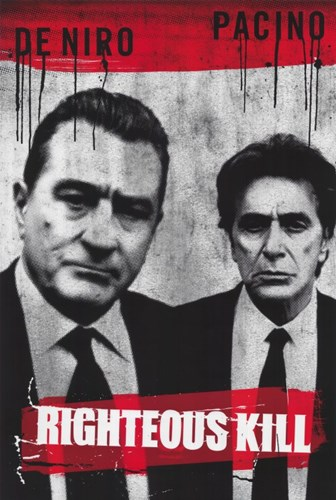 Righteous Kill Poster by Unknown for $26.25 CAD