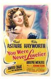 You Were Never Lovelier Rita Hayworth