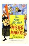 The Near Sighted Mr Magoo