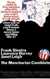The Manchurian Candidate Sinatra Harvey