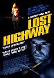 Lost Highway - A David Lynch Film