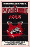The Psycho-Tronic Man