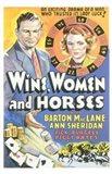Wine  Women and Horses