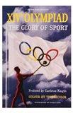XIV Olympiad: the Glory of Sport