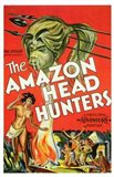 The Amazon Head Hunters