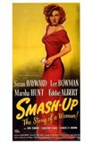 Smash Up  the Story of a Woman