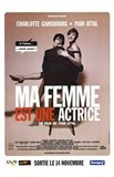 My Wife is an Actress (Ma Femme Est En a