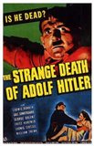 The Strange Death of Adolph Hitler
