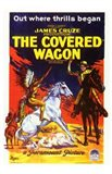 The Covered Wagon Out Where Thrills Begin