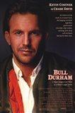 Bull Durham Kevin Costner is Crash Davis