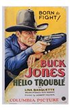 Hello Trouble Buck Jones