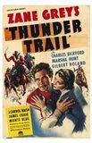 Thunder Trail By Zane Grey