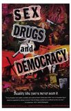 Sex  Drugs and Democracy