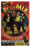 The Miracle Rider Tom Mix The Firebird Strikes