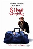 8 Heads in a Duffel Bag - poster