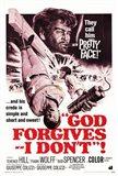 God Forgives - I Don't