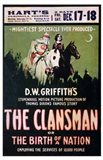 The Birth of a Nation: The Clansman