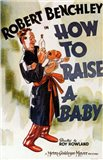 How to Raise a Baby