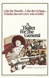 Bullet for the General  a