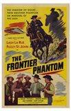 The Frontier Phantom