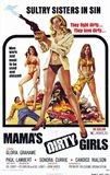 Mama's Dirty Girls, c.1974
