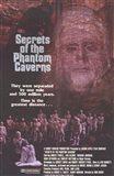 Secrets of the Phantom Caverns