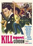 Kill Agent Gordon