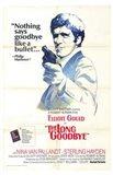 The Long Goodbye Nothing Says Goodbye