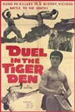 Duel in the Tiger Den