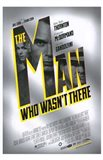 The Man Who Wasn't There Movie