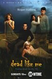 Dead Like Me Reaper Madness