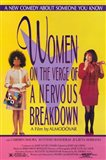 Women on the Verge of a Nervous Breakdow