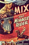 The Miracle Rider Tom Mix The Miracle Rider