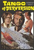 Tango of Perversion