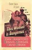 This Woman is Dangerous (movie poster)